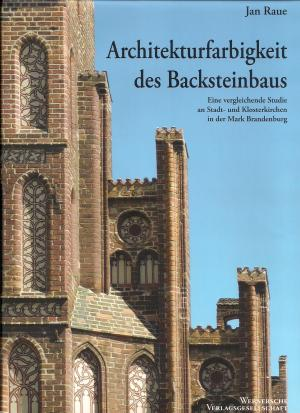 Jan Raue, Architekturfarbigkeit des Backsteinbaus, 2008, ISBN 978-3-88462-269-8